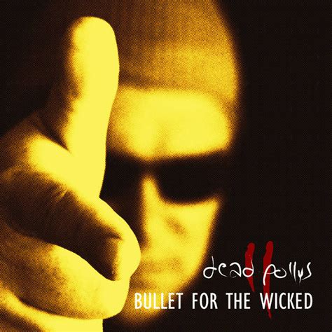 Dead Pollys - Bullet For The Wicked