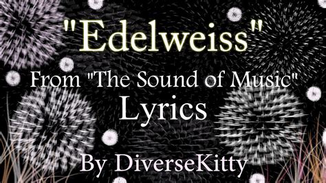 """""""Edelweiss""""-The Sound of Music (Typography Lyrics) - YouTube"""
