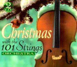 Christmas with 101 Stirings Orchestra - 101 Strings