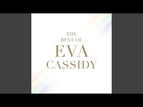 Eva Cassidy Time After Time by